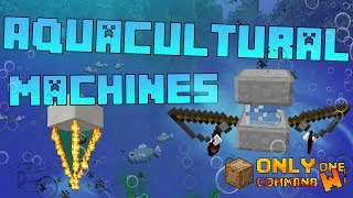 Aquacultural Machines in Vanilla Minecraft with only one command block.