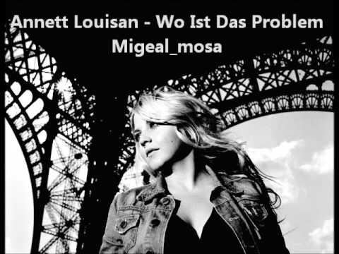 Annett Louisan - Wo Ist Das Problem