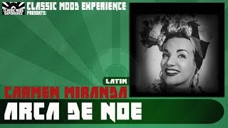 Watch Carmen Miranda Arca De Noe video