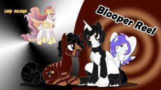 My Little Brony: Blooper Reel