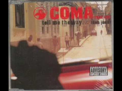 Coma Feat. LTG - Tell Me The Way ...