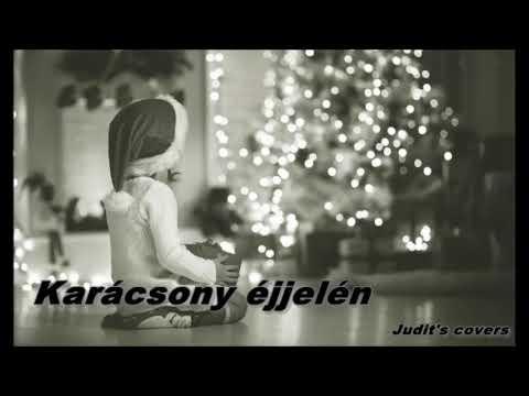 Karácsony éjjelén (Judit's covers)