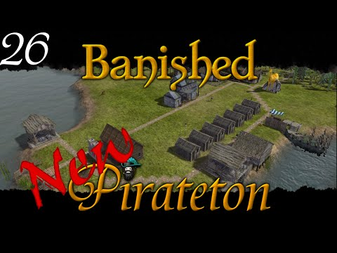 Banished - New Pirateton w/ Colonial Charter v1.4 - Ep 26