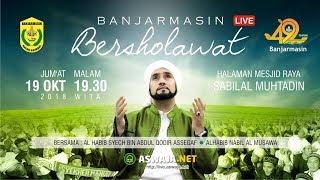 Banjarmasin Bersholawat bersama Habib Syech & Habib Nabil, Sabilal Muhtadin Banjarmasin