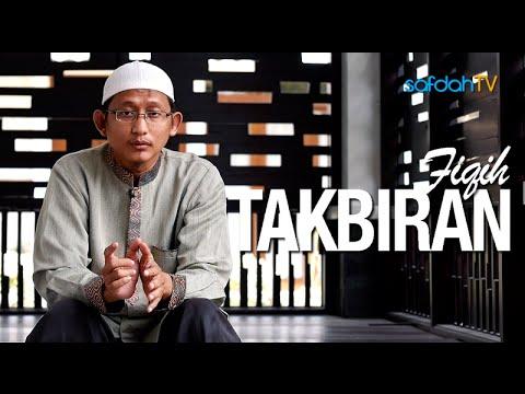 Seuntai Nasihat: Fiqih Takbiran - Ustadz Badru Salam, Lc