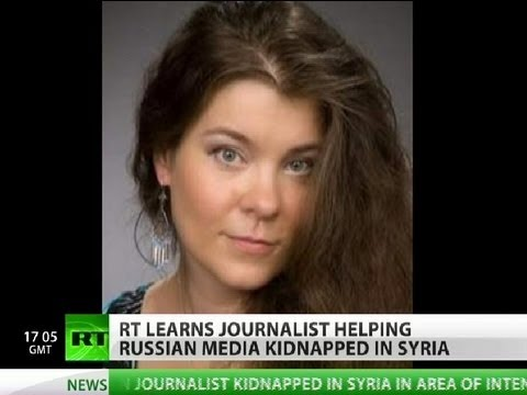Missing in the Field: Russian journalist kidnapped in Syria