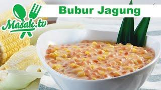 Bubur Jagung | Jajanan #096