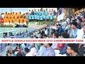 Somali Soccer Week 2018 Championship Game Seattle, WA