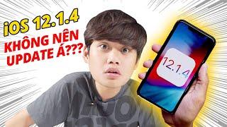 iOS 12.1.4 - QUÁ NHIỀU LỖI KHÔNG NÊN NÂNG CẤP???
