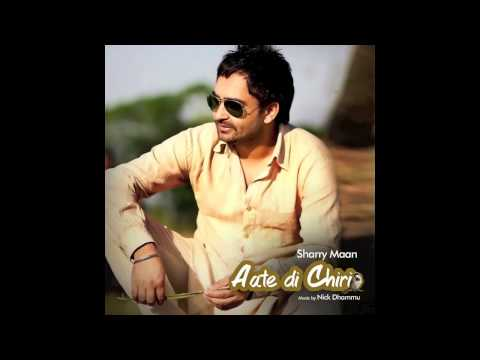 Chandigarh Waliye | Sharry Mann | Official Video | Aate Di Chiri ...
