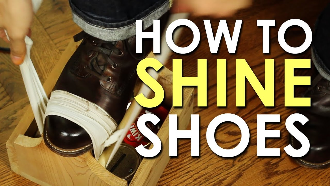 How to Shine Your Shoes   The Art of Manliness - YouTube