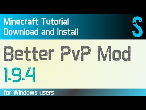 BETTER PvP MOD 1.9.4 minecraft - how to download and install (with forge on Windows)