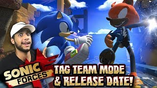 Sonic Forces Tag Team Mode Gameplay & Release Date! w/Cobanermani456