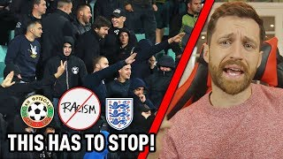 RESPONDING TO RACISM IN BULGARIA - Bulgaria vs England