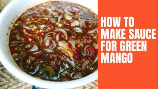 How to Make Dipping Sauce for Green Mango