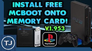 Install Free McBoot Onto PS2 Memory Card! (Version 1.953) 2018!
