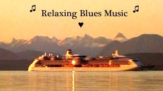 ♫ Blues Music - Sweet Relaxing Slow Blues Guitar - Romantic Instrumental Chill Out Music Video