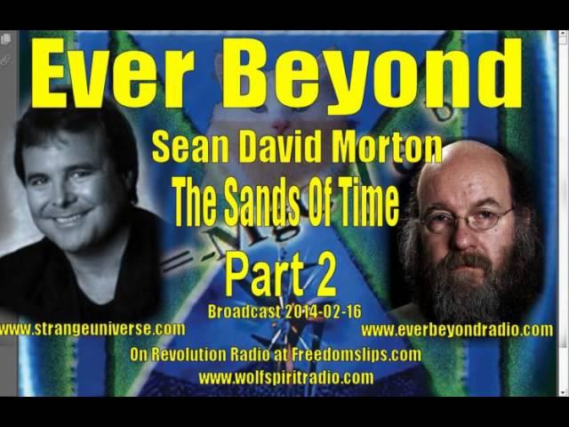 2014-02-16 Sean David Morton Ever Beyond Sands Of Time Part 2