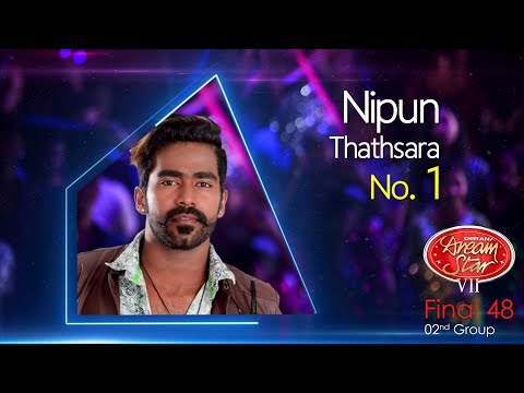 Dream Star Season 7 | Final 48 ( 02nd Group ) Nipun Thathsara - 10-06-2017