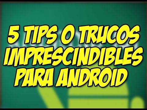 5 SUPER TRUCOS android para NOVATOS : Happy Tech