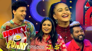 Honey Funny | Episode 15 |   16th May 2021