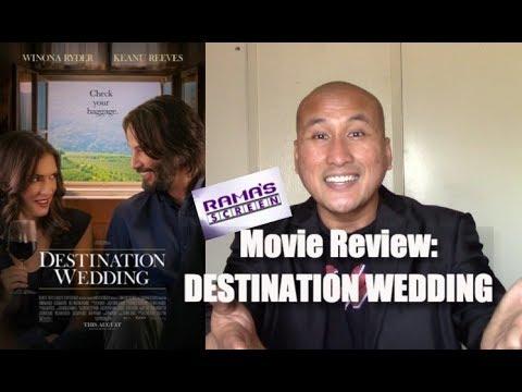 My Review Of 'DESTINATION WEDDING' | The Freshest Funniest Most Original Rom-Com Ever!