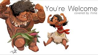 Download Lagu You're Welcome (Moana) 【Anna】[female version] Gratis STAFABAND