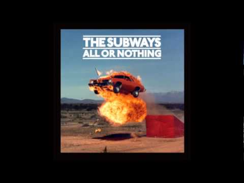 The Subways - Love and Death