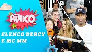 Dercy Vai com as Outras e MC MM - Pânico - 16/07/18