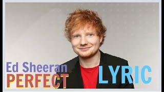 Perfect Ed Sheeran Lyrics Music