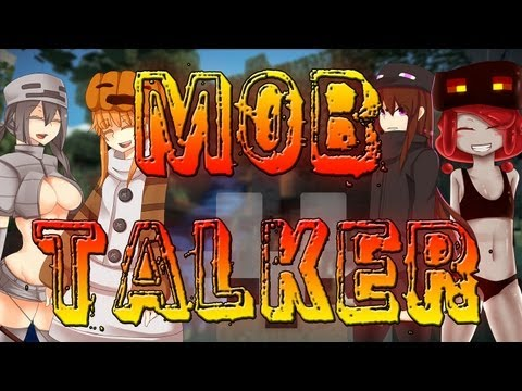Minecraft Mods - Mob Talker 1.4.6 Unofficial Version Update by SCMowns! That's ME!