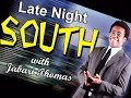 "Wendsday May 27 promo ""Late Night South"" w/Jabari Thomas Show #2"