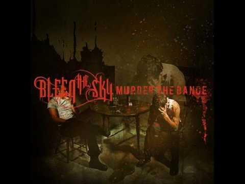 Bleed The Sky - Kettle Black