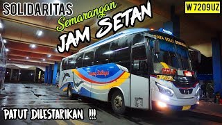 PATUT DICONTOH    SOLIDARITAS BUS JAWA TIMURAN JAM SETAN    Trip by Sugeng Rahayu Semarangan 7209