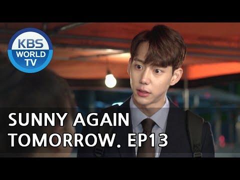 Sunny Again Tomorrow   내일도 맑음 - Ep.13 [SUB : ENG,CHN,IND / 2018.05.29]