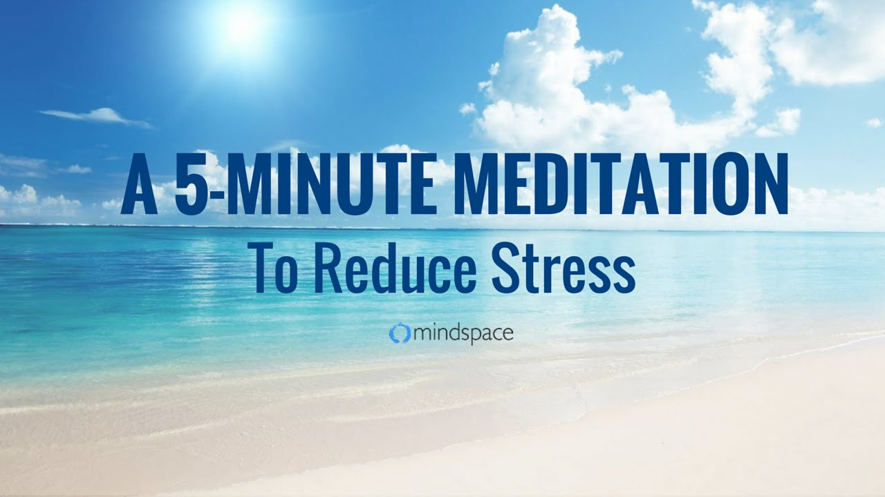 The 5-Minute Meditation