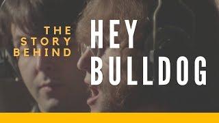 "The Story Behind The Beatles' ""Hey Bulldog"""