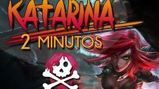 KATARINA EN 2 MINUTOS | Parodia League of Legends