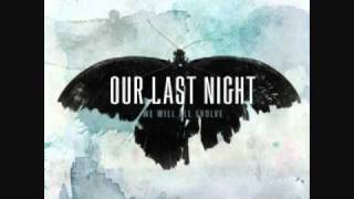 Watch Our Last Night Distance Is Destroying Me video