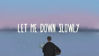 Alec Benjamin ~ Let Me Down Slowly (Lyrics) ft. Alessia Cara