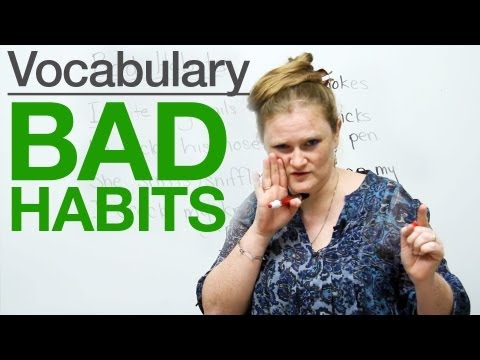 Speaking English - Bad Habits