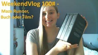 WeekendVlog 100# - Maze Runner, Film oder Buch?