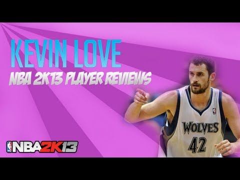 NBA 2k13 Kevin Love 89 Ovr Player Review