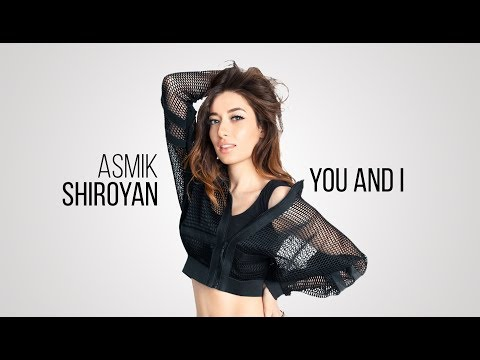 Asmik Shiroyan - You & I (Official Audio) Depi Evratesil 2018