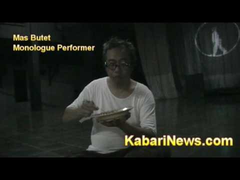 Mas Butet, Famous Monologue Performer