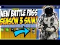 NEW ASTRONAUT SKIN IN FORTNITE SEASON 3 BATTLE PASS! Everything You Need To Know About Season 3