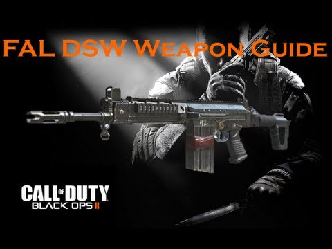 Call of Duty Black Ops 2 Weapon Guide: FAL DSW (Best Class Setup and Best Game Strategies)