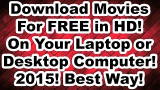 How To Download Movies For FREE On Your Laptop Or Desktop Computer In HD Updated 2016 VideoMp4Mp3.Com