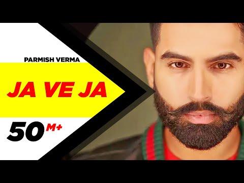 Download Lagu  Parmish Verma | Ja Ve Ja   | New Songs 2019 | Speed Records Mp3 Free