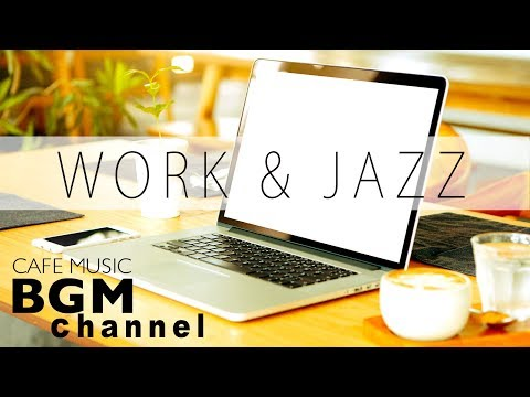 download lagu Jazz For Work - Cafe Music - Jazz & Bossa Nova Instrumental Music - Background Music gratis